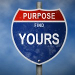 When's The Last Time You Defined Your Purpose?