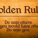 The Golden Rule Isn't Good Enough