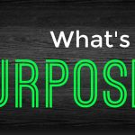 How Do I Find My Purpose?